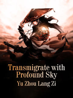 Transmigrate with Profound Sky
