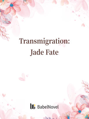 Transmigration: Jade Fate
