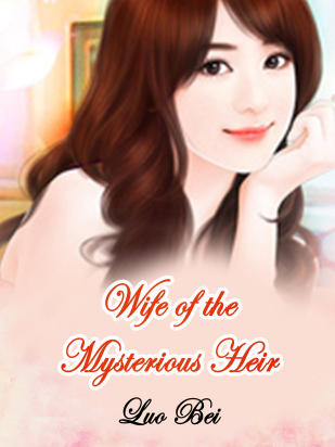Wife of the Mysterious Heir