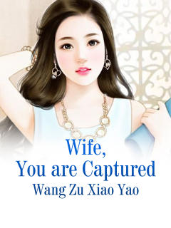 Wife, You are Captured