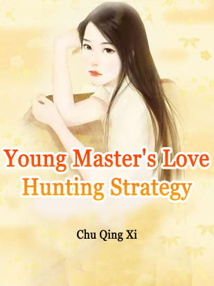 Young Master's Love Hunting Strategy