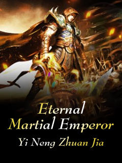 Eternal Martial Emperor