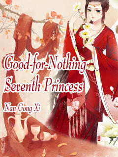 Good-for-Nothing Seventh Princess