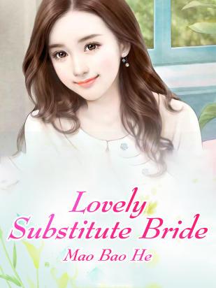 Lovely Substitute Bride