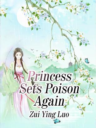 Princess Sets Poison Again